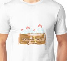 French Toast Queen Unisex T-Shirt
