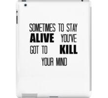 Twenty One Pilots 'sometimes to stay alive you've got to kill your mind' iPad Case/Skin