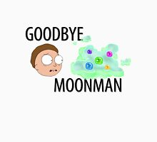 Rick and Morty: Goodbye Moonman Unisex T-Shirt