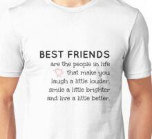 Best Friend quote Unisex T-Shirt