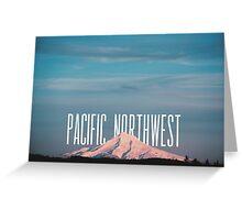 Pacific Northwest MT Hood Greeting Card