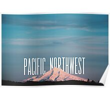 Pacific Northwest MT Hood Poster
