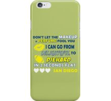 Don't let the make up and perfume fool you  iPhone Case/Skin