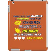 Don't let the make up and perfume fool you  iPad Case/Skin