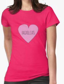 Ragdoll cat love Womens Fitted T-Shirt
