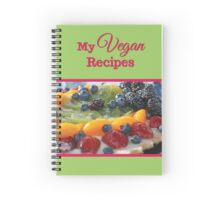 My Vegan Recipes Notebook Spiral Notebook