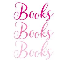 Books Books Books  in pink Photographic Print