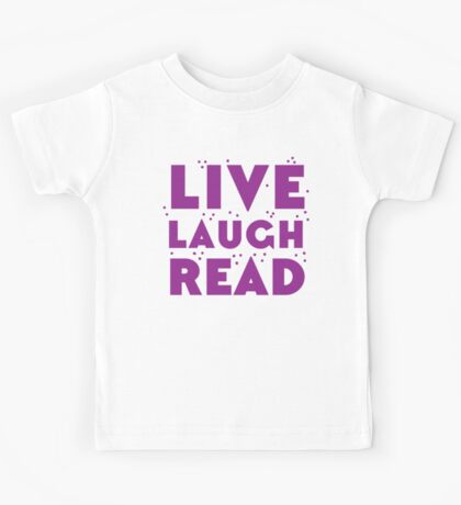 LIVE LAUGH READ in purple Kids Tee