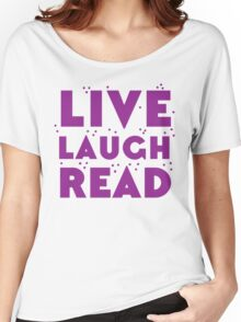 LIVE LAUGH READ in purple Women's Relaxed Fit T-Shirt