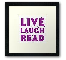 LIVE LAUGH READ in purple Framed Print
