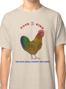 Vote For Bird #3: The Beak Shall Inherit Classic T-Shirt