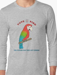 Vote For Bird #2: Two Left Wings Long Sleeve T-Shirt