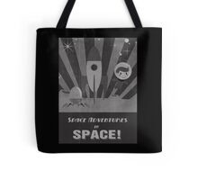 Space adventures, In Space!  Tote Bag