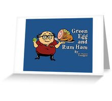 Green Egg and Rum Ham Greeting Card