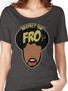 Respect the Fro! Women's Relaxed Fit T-Shirt