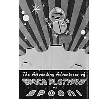 The astounding adventures of space platypus with spoon Photographic Print