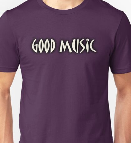Good Music White Unisex T-Shirt