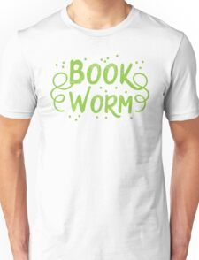 Book worm (in words) Unisex T-Shirt