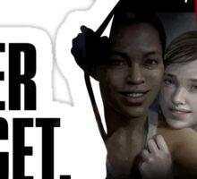 Never Forget - Ellie Sticker