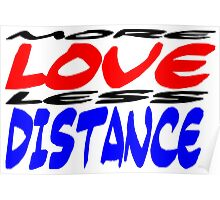 More Love less Distance Poster