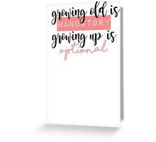 Growing up Greeting Card