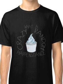 """""""Crazy Random Happenstance"""" Dr Horrible Classic T-Shirt"""