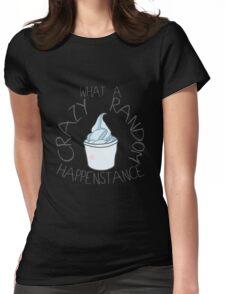 """Crazy Random Happenstance"" Dr Horrible Womens Fitted T-Shirt"