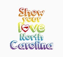 Show Your Love North Carolina Unisex T-Shirt