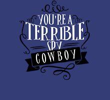 The Man from U.N.C.L.E. - You're a terrible spy, cowboy Unisex T-Shirt