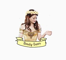 Belle French - Beauty Queen Unisex T-Shirt