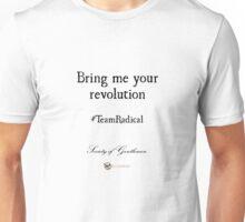 Bring me your revolution T shirt Unisex T-Shirt