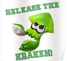Splatoon - Release the Kraken! Poster