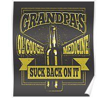 Grandpa's Ol' Cough Medicine Dumb and Dumber Movie Quote Poster