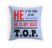 HE IS MY BIAS LIGHT BLUE - T.O.P. Throw Pillow