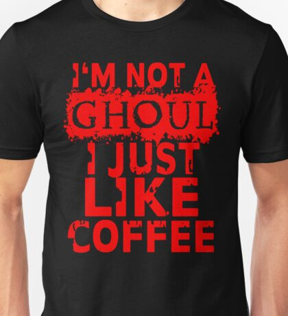 I just like coffee Unisex T-Shirt