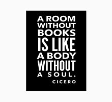 Cicero Book Lover Quote Unisex T-Shirt