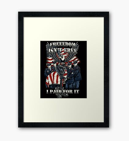 Veteran-Freedom Isn't Free Framed Print