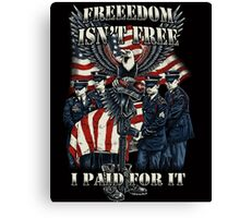 Veteran-Freedom Isn't Free Canvas Print