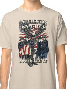 Veteran-Freedom Isn't Free Classic T-Shirt