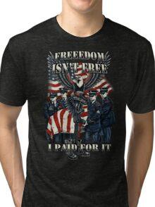 Veteran-Freedom Isn't Free Tri-blend T-Shirt