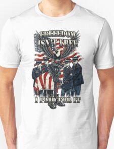 Veteran-Freedom Isn't Free Unisex T-Shirt