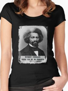 Frederick Douglass - Without Struggle There Can Be No Progress Women's Fitted Scoop T-Shirt