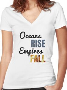 """""""Oceans Rise"""" Says King George Women's Fitted V-Neck T-Shirt"""