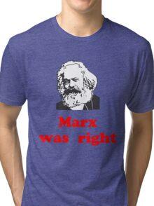 Marx was right #3 Tri-blend T-Shirt