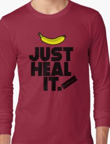 Just heal it Long Sleeve T-Shirt