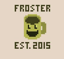 Froster - Est. 2015 (Coffee & Laser Beams 1 Year Anniversary) Unisex T-Shirt