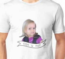 can u not - Chloe Unisex T-Shirt