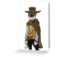 """Weasel """"Blondie"""" from The Good the Bad and the Ugly Greeting Card"""