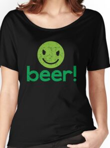 Beer! with cute evil smiley face Women's Relaxed Fit T-Shirt