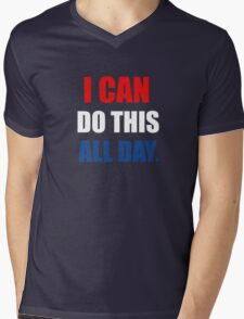I Can Do This All Day. Mens V-Neck T-Shirt
